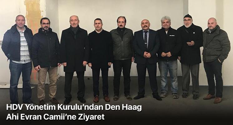 HDV Yönetim Kurulu'ndan Den Haag Ahi Evran Camii'ne Ziyaret